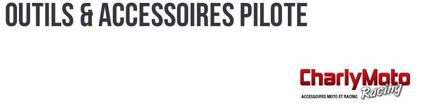 Outils & Accessoires Pilote